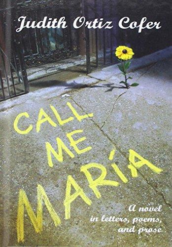 Call Me Maria por Judith Ortiz Cofer