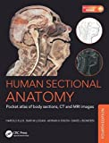 #5: Human Sectional Anatomy: Pocket atlas of body sections, CT and MRI images, Fourth edition
