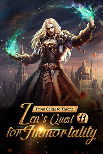 From Cellar to Throne: Zen's Quest for Immortality 11: Lose Control Of The Body (English Edition) Reader Control