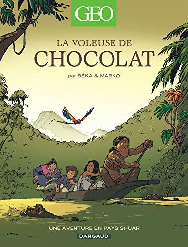 Geo BD - tome 4 - Voleuse de chocolat (La)