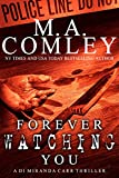 Forever Watching You: A DI Miranda Carr thriller (English Edition)