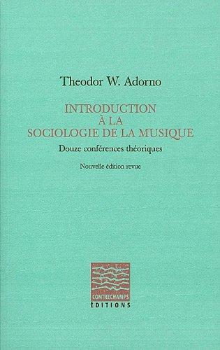 Introduction à la sociologie de la musique par Theodor Adorno