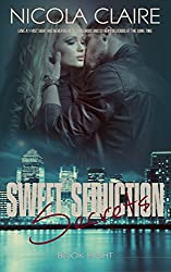 Sweet Seduction Secrets (Sweet Seduction, Book 8): A Love At First Sight Romantic Suspense Series