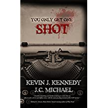 You Only Get One Shot: A Horror Novella