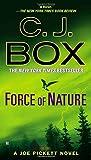 Force of Nature (Joe Pickett Novels)