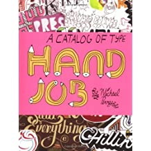 Hand Job: A Catalog of Type by Michael Perry (2007-08-01)