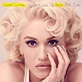 This Is What the Truth Feels Like by GWEN STEFANI -