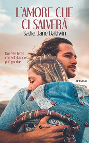 L'amore che ci salverà (ROSA CIPRIA) di [Baldwin, Sadie Jane]