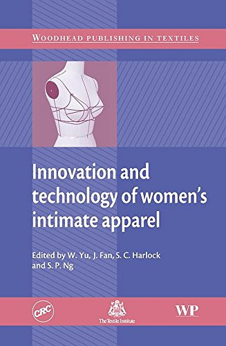 Innovation and Technology of Women's Intimate Apparel (Woodhead Publishing Series in Textiles) (English Edition) -