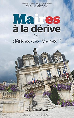 Maires  la drive ou drive des maires ?