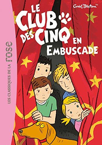 Le Club Des Cinq En Embuscade por Enid Blyton