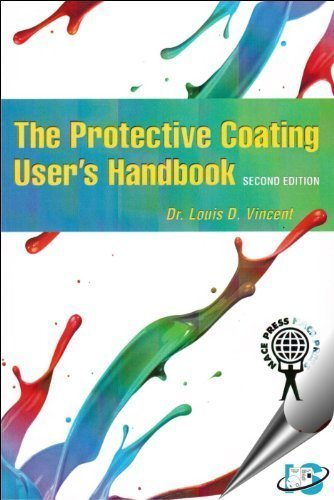 the-protective-coating-users-hanbook-2nd-edition-by-vincent-louis-d-2010-hardcover