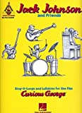 Curious George: Jack Johnson and Friends - Guitar Recorded Version by Jack Johnson (2006-11-30)