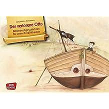 Der verlorene Otto - Bilderbuchgeschichten für unser Erzähltheater. Entdecken. Erzählen. Begreifen. Kamishibai Bildkartenset.