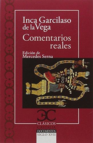 Comentarios reales                                                              . (CLASICOS CASTALIA. C/C.) por Mercedes Serna