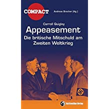 Appeasement: Die britische Mitschuld am Zweiten Weltkrieg