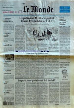 MONDE (LE) [No 15567] du 12/02/1995 - NOUVEL ECHEC DE BORIS ELTSINE AU SOMMET DE LA CEI - CHUTE DU QG DES REBELLES ZAPATISTES - L'IMMIGRATION EN BAISSE EN 1994 - AUX ORIGINES DU SMIG - UN ENTRETIEN AVEC L'HISTORIEN ROBERT DARNTON - L'ANNEE PURCELL - LES EDITORIAUX DU MONDE - LES PARTISANS DE M. CHIRAC EXPLOITENT LE RECUL DE M. BALLADUR SUR LES IUT - LES SOUS-MARINS RUSSES ETAIENT DES VISONS PAR ALAIN DEBOVE - LES PROVOCATEURS PROFESSIONNELS DE LA BANDE FM PAR GUY DUTHEIL - L'OREAL EMBARRA