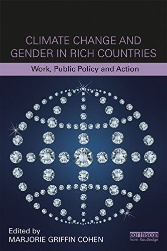 climate-change-and-gender-in-rich-countries-work-public-policy-and-action-routledge-studies-in-clima