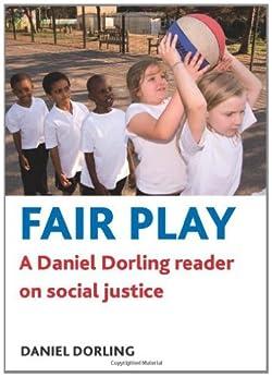 Fair play: A Daniel Dorling reader on social justice by [Dorling, Daniel]