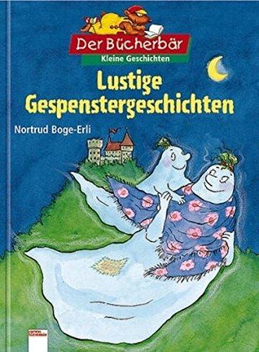 Lustige Gespenstergeschichten. Der Bücherbär