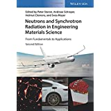 Neutrons and Synchrotron Radiation in Engineering Materials Science: From Fundamentals to Applications