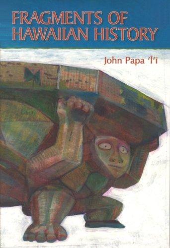 fragments-of-hawaiian-history-bernice-pauahi-bishop-museum-special-publication