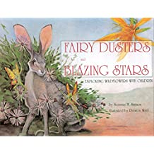 Fairy Dusters and Blazing Stars: Exploring Wildflowers with Children