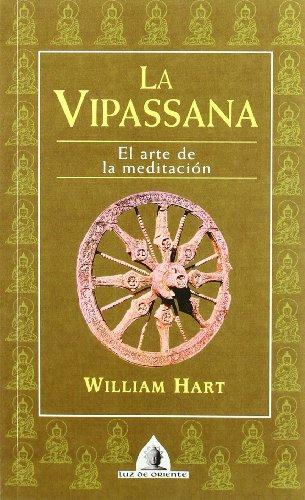 Vipassana, La (Luz de Oriente)
