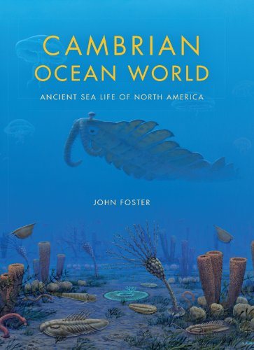 Cambrian Ocean World: Ancient Sea Life of North America (Life of the Past)