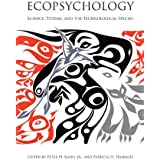 Ecopsychology: Science, Totems, and the Technological Species (MIT Press) (English Edition)
