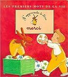 Telecharger Livres J apprends a dire merci (PDF,EPUB,MOBI) gratuits en Francaise