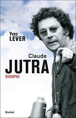 Claude Jutra (ESSAIS DOCS) par Yves Lever