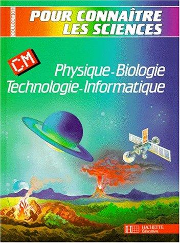 Physique-biologie, technologie-informatique : CM