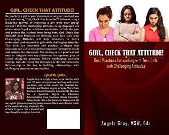Girl, Check that Attitude!: Best Practices for Working with
