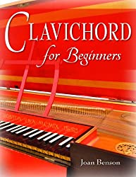Clavichord for Beginners (Publications of the Early Music Institute)