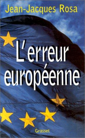 L'erreur européenne
