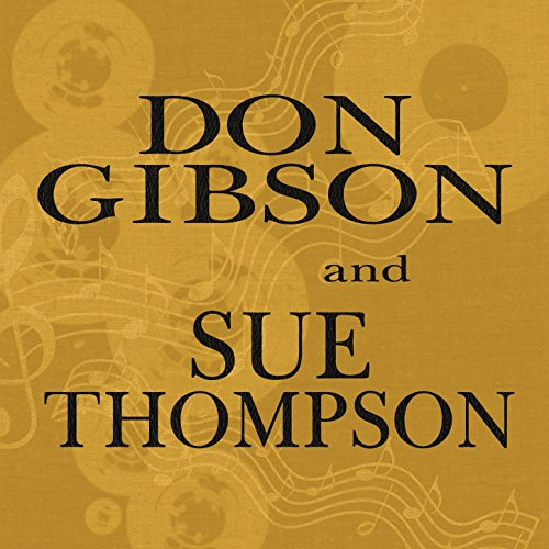 Don Gibson & Sue Thompson