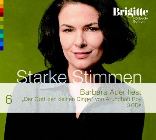 Der Gott der kleinen Dinge. Starke Stimmen. Brigitte Hörbuch-Edition 2, 3 CDs