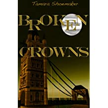 Broken Crowns (Shadows in the Nursery series Book 1) (English Edition)