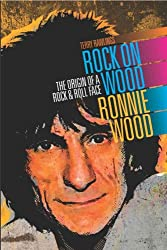 Rock On Wood - Ronnie Wood (English Edition)