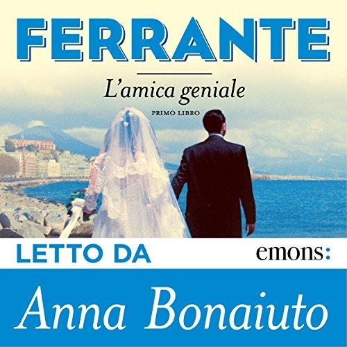 L'amica geniale   Elena Ferrante