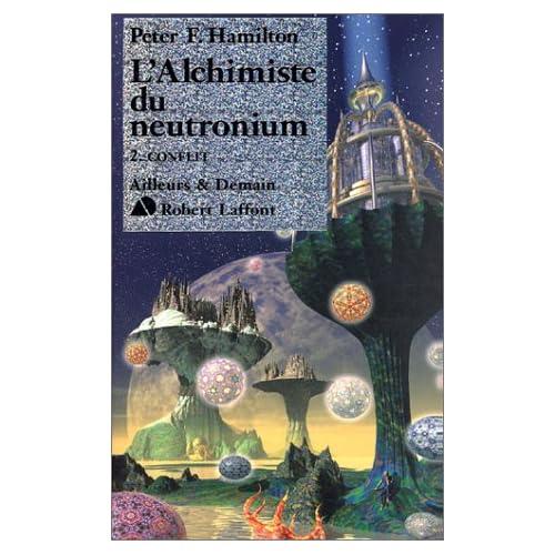 L'Alchimiste du neutronium, Tome 2 : Conflit