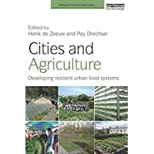 Cities and Agriculture (Earthscan Food and Agriculture)