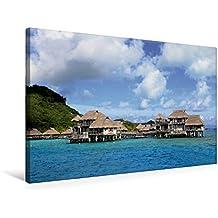 Premium Textil-Leinwand 75 cm x 50 cm quer, Luxus-Überwaserbungalows vor Bora Bora   Wandbild, Bild auf Keilrahmen, Fertigbild auf echter Leinwand, ... durch den Südpazifik. (CALVENDO Orte)