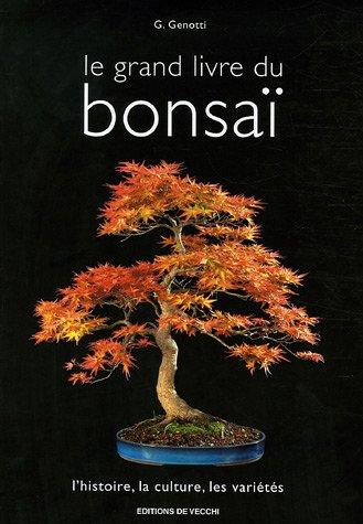 Le grand livre du bonsaï