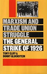 Marxism and Trade Union Struggle: General Strike of 1926