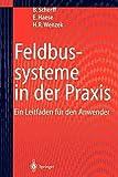 [(Feldbussysteme in der Praxis)] [By (author) Birgit Scherff ] published on (July, 2012)