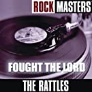 Rock Masters: Fought The Lord