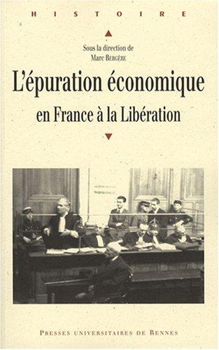 L'épuration économique en France à la Libération par David Chaurand