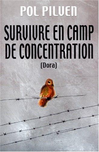 Survivre en camp de concentration